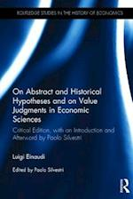 On Abstract and Historical Hypotheses and on Value-Judgments in Economic Sciences (Routledge Studies in the History of Economics)