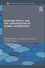 Maritime Piracy and the Construction of Global Governance (The New International Relations)