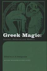 Greek Magic (Routledge Monographs in Classical Studies)
