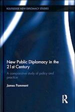 New Public Diplomacy in the 21st Century (Routledge New Diplomacy Studies)