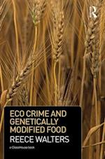 Eco Crime and Genetically Modified Food
