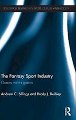 The Fantasy Sport Industry (Routledge Research in Sport, Culture and Society)