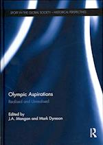 Olympic Aspirations (Sport in the Global Society - Historical Perspectives)