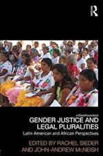 Gender Justice and Legal Pluralities (Law, Development and Globalization)