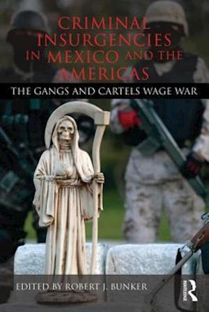 Criminal Insurgencies in Mexico and the Americas