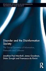 Disorder and the Disinformation Society (Routledge Research in Information Technology and Society)