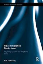 Migration to Rural and Peripheral Destinations (Routledge Advances in Sociology)