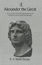 Alexander the Great af E A Wallis Budge
