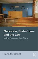 Genocide, State Crime, and the Law