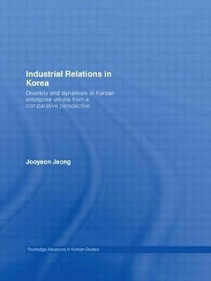Industrial Relations in Korea