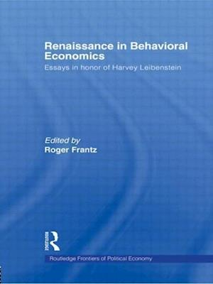 Renaissance in Behavioral Economics