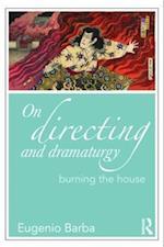 On Directing and Dramaturgy