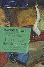 The Hands of the Living God : An Account of a Psycho-analytic Treatment