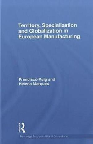 Territory, specialization and globalization in European Manufacturing