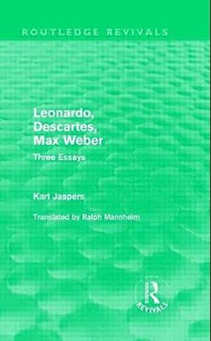 Leonardo, Descartes, Max Weber