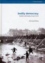 Bodily Democracy (Ethics and Sport)