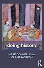 Doing History af Claire Norton, Mark Donnelly