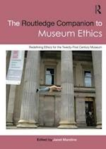 The Routledge Companion to Museum Ethics af Janet Marstine