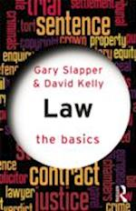 Law: The Basics af Gary Slapper, David Kelly