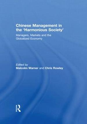 Chinese Management in the 'Harmonious Society'