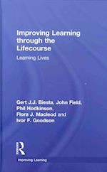 Improving Learning Through the Life-Course (Improving Learning)