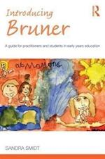 Introducing Bruner (Introducing Early Years Thinkers)