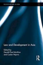 Law and Development in Asia (Routledge Law in Asia, nr. 11)