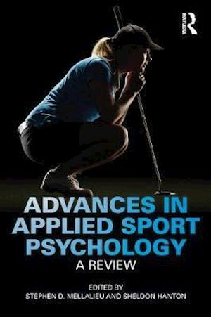 Advances in Applied Sport Psychology : A Review