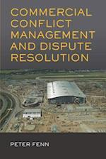 Commercial Conflict Management and Dispute Resolution