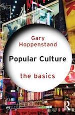Popular Culture: The Basics (The Basics)