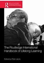 The Routledge International Handbook of Lifelong Learning (Routledge International Handbooks of Education)