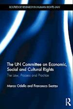 The UN Committee on Economic, Social and Cultural Rights (Routledge Research in Human Rights Law)