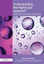 Understanding the High Scope Approach (Understanding the ! Approach)