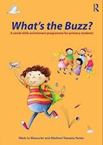 What's the Buzz? af Madhavi Nawana Parker, Mark Le Messurier