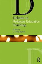 Debates in Religious Education (The Debates in Subject Teaching Series)