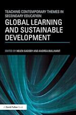 Global Learning and Sustainable Development (Teaching Contemporary Themes in Secondary Education)