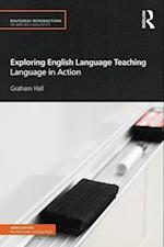 Exploring English Language Teaching af Graham Hall