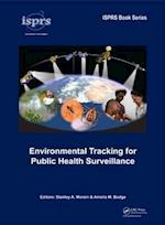 Environmental Tracking for Public Health Surveillance (Isprs Book Series, nr. 11)
