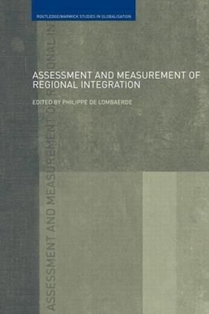 Assessment and Measurement of Regional Integration