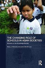 The Changing Role of Schools in Asian Societies