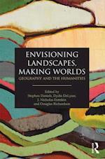 Envisioning Landscapes, Making Worlds