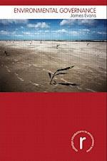 Environmental Governance (Routledge Introductions to Environment: Environment and Society Texts)