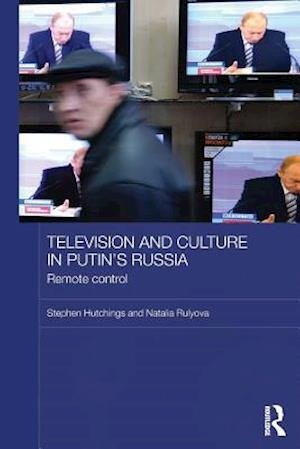 Television and Culture in Putin's Russia