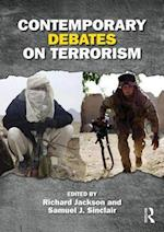 Contemporary Debates on Terrorism af Samuel Justin Sinclair, Richard Jackson