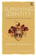Survivng Identity (Concepts for Critical Psychology: Disciplinary Boundaries Re-thought)