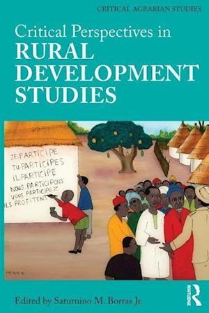 Critical Perspectives in Rural Development Studies