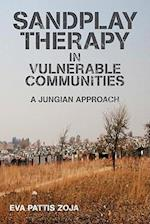 Sandplay Therapy in Vulnerable Communities