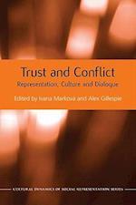 Trust and Conflict af Alex Gillespie, Ivana Markova