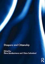 Diaspora and Citizenship af Claire Sutherland, Elena Barabantseva