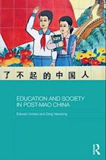 Education and Society in Post-Mao China (Routledge Studies in Education and Society in Asia)